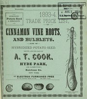 Cover of: Trade price list of cinnamon vine roots, and bulblets | A.T. Cook (Firm)