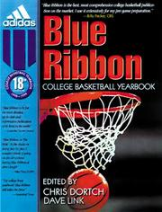 Cover of: Blue Ribbon 99-00 College Basketball Yearbook | Chris Dortch