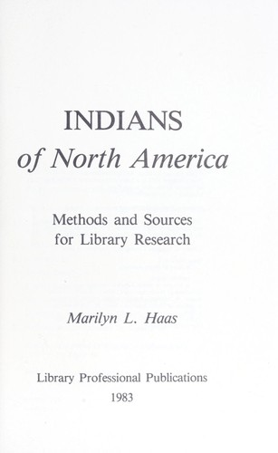 Indians of North America by Marilyn L. Haas