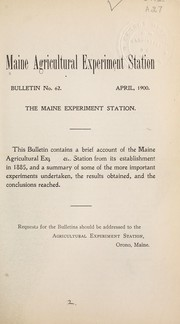 Cover of: The Maine Experiment Station | Chas. D. Woods