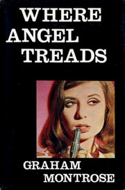 Cover of: Where Angel treads | Graham Montrose