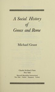 Cover of: A social history of Greece and Rome