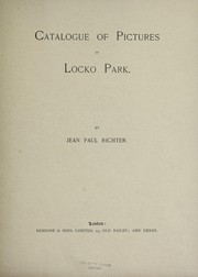Cover of: Catalogue of pictures at Locko Park | Jean Paul Richter
