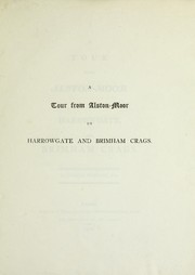 Cover of: A tour from Alston-Moor to Harrowgate, and Brimham crags