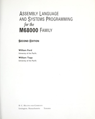 Assembly language and systems programming for the M68000 family by Ford, William.