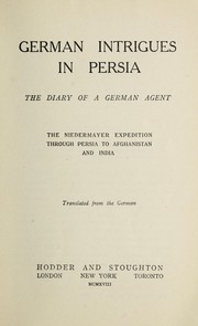 Cover of: German intrigues in Persia |