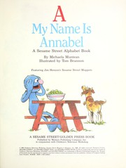 Cover of: A, my name is Annabel