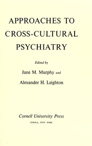 Approaches to cross-cultural psychiatry by Jane M. Murphy
