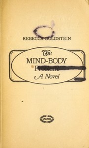 Cover of: The mind-body problem: a novel