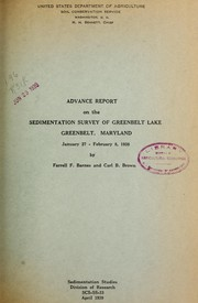 Cover of: Advance report on the sedimentation survey of Greenbelt Lake, Greenbelt, Maryland, January 27-February 8, 1938