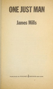 Cover of: 1 Just Man | James mills