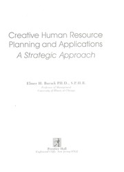 Cover of: Creative human resource planning and applications | Elmer H. Burack
