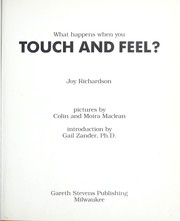 Cover of: What happens when you touch and feel? | Joy Richardson