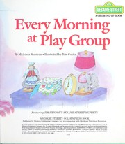 Cover of: Every morning at play group