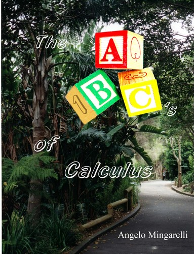 The ABC's of Calculus by