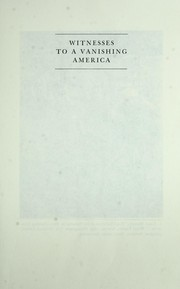 Cover of: Witnesses to a vanishing America