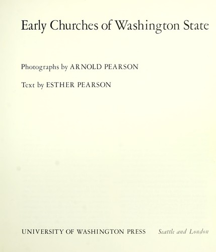Early churches of Washington State by Arnold Pearson