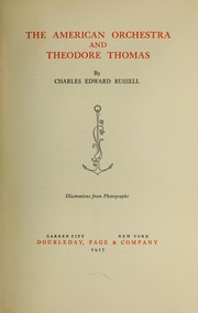 Cover of: The American orchestra and Theodore Thomas