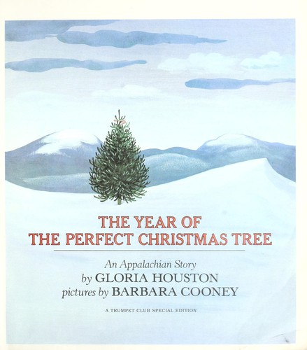 cover of the year of the perfect christmas tree gloria houston - The Year Of The Perfect Christmas Tree