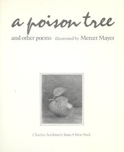 Cover of: A poison tree and other poems | [selected] and illustrated by Mercer Mayer.