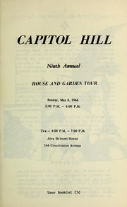 Capitol Hill ninth annual house and garden tour by Bundy, Reed Mrs