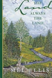 Cover of: The land, always the land