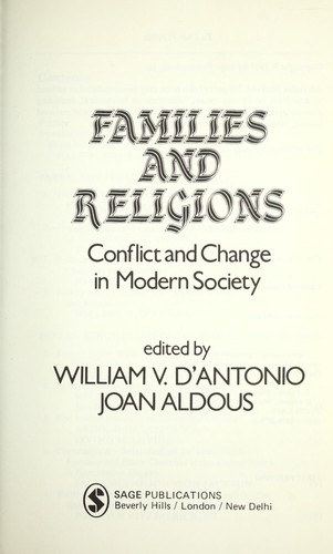 Families and religions by edited by William V. D'Antonio, Joan Aldous.