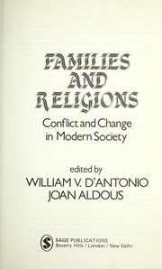 Cover of: Families and religions | edited by William V. D'Antonio, Joan Aldous.