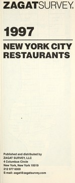Cover of: Zagatsurvey 1997 New York City Restaurants (Zagatsurvey: New York City Restaurants) | Zagat Publishers