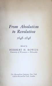Cover of: From absolutism to Revolution | Herbert Harvey Rowen