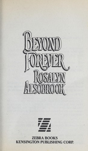 Beyond Forever by Rosalyn Alsobrook
