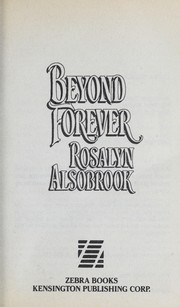 Cover of: Beyond Forever | Rosalyn Alsobrook