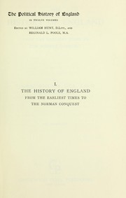 Cover of: The history of England, from the earliest times to the Norman Conquest. | Hodgkin, Thomas