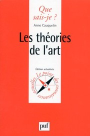 Les Théories de l'Art by Anne Cauquelin