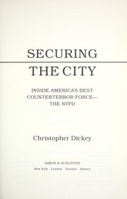 Cover of: Securing the city | Christopher Dickey
