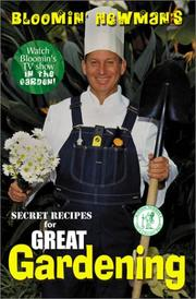 Cover of: Bloomin Newman's secret recipes for great gardening