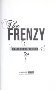 Cover of: The frenzy | Francesca Lia Block
