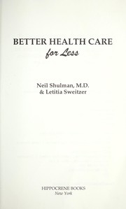 Cover of: Better health care for less