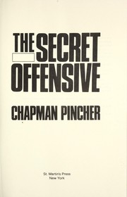 Cover of: The secret offensive | Chapman Pincher