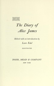 Cover of: The diary of Alice James. | Alice James
