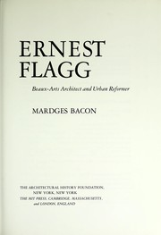 Cover of: Ernest Flagg : beaux-arts architect and urban reformer |
