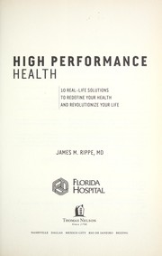 Cover of: High performance health | James M. Rippe