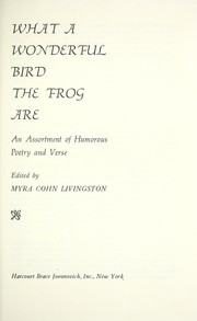 Cover of: What a wonderful bird the frog are