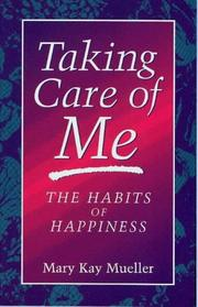Cover of: Taking Care of Me | Mary Kay Mueller