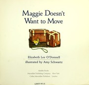 Cover of: Maggie doesn't want to move