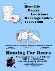 Early Iberville Par LA Marriages 1777-1900