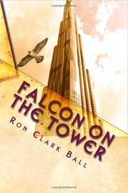 Falcon On The Tower by Ron, Clark Ball