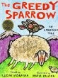 Cover of: The greedy sparrow