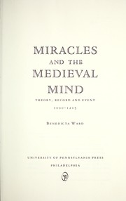 Cover of: Miracles and the medieval mind : theory, record, and event, 1000-1215 |