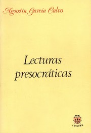 Cover of: Lecturas presocráticas